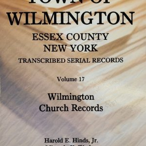 Town of Wilmington Essex County New York transcribed and indexed Serial Church Records