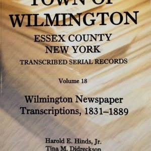 Town of Wilmington Essex County New York transcribed and indexed Serial Newspaper Transcriptions 1831-1889